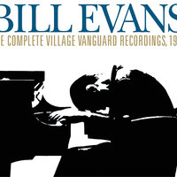The Complete Live At The Village Vanguard 1961 — Bill Evans Trio