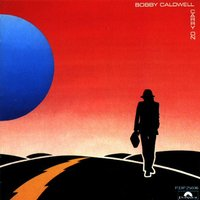Carry On — Bobby Caldwell