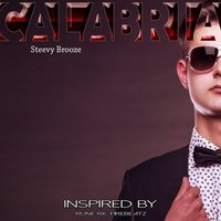 Calabria Remix — Steevy Brooze