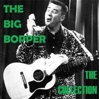 The Collection — The Big Bopper