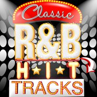 Classic R&B Hit Tracks — сборник