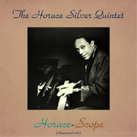 Horace-Scope — The Horace Silver Quintet, Blue Mitchell / Junior Cook / Gene Taylor / Roy Brooks