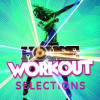 House Workout Selections — House Workout