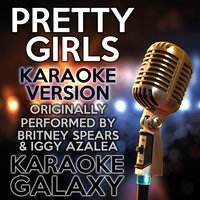 Pretty Girls — Karaoke Galaxy