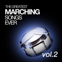 The Greatest Marching Songs Ever Vol. 2 — Household Division