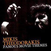 Famous Movie Themes — Mikis Theodorakis