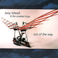 Out Of The Way — Tony Tidwell