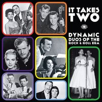 It Takes Two: Dynamic Duos of the Rock & Roll Era — сборник