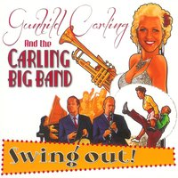 Swing Out — Gunhild Carling, Gunhild Carling And The Carling Big Band