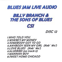 Blues Jam Live Audio: Billy Branch & The Sons Of Blues — Billy Branch & The Sons of Blues