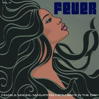 Fever, Vol. 4 — It's a Cover Up