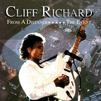 From A Distance - The Event — Cliff Richard