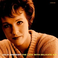 The Lass with Delicate Air — Julie Andrews
