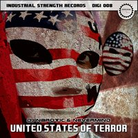 United States of Terror — DJ Narotic and Nevermind