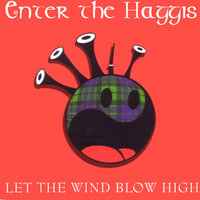 Let The Wind Blow High — Enter The Haggis, Craig Downie