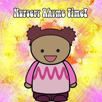 Nursery Rhyme Time! — Music for Children, Kids Hits Project, Toddler Time