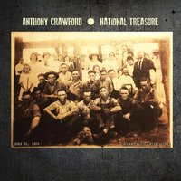 National Treasure — Anthony Crawford