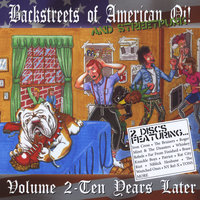 Backstreets of American Oi! (And Street Punk), Vol. 2: Ten Years Later — сборник