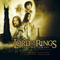 The Lord Of The Rings: The Two Towers — Howard Shore