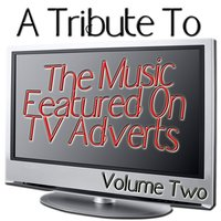 A Tribute To The Music Featured On TV Adverts Volume 2 — The Popettes