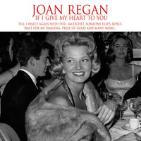 If I Give My Heart To You — Joan Regan