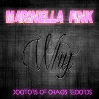 Why — Marinella Pink