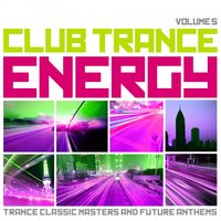 Club Trance Energy, Vol. 5 — сборник