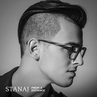 From A Distance — Stanaj