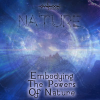 Embodying the Powers of Nature - Single — Ovnimoon, Nature