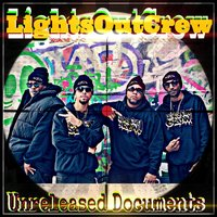 Unreleased Documents — Lights Out Crew