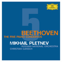 Beethoven: The Piano Concertos — Михаил Плетнёв, Russian National Orchestra, Christian Gansch