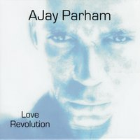 Love Revolution — AJay Parham