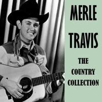 The Country Collection — Merle Travis