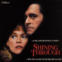 Shining Through — Michael Kamen, The Alma Mater Symphony Orchestra, Deirdre Harrison, Michael Kamen, The Alma Mater Symphony Orchestra, Deirdre Harrison