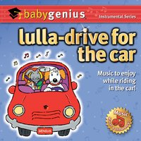Lulla - Drive for the Car — Baby Genius