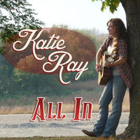 All In — Katie Ray
