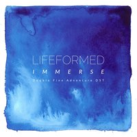 Immerse — Lifeformed