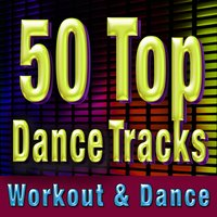 50 Top Dance Tracks - Workout & Dance — Cardio Workout Crew