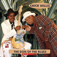 The Don of the Blues (Expanded) — Chick Willis