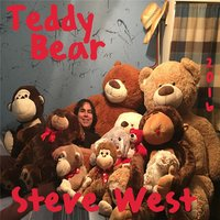 Teddy Bear — Steve West