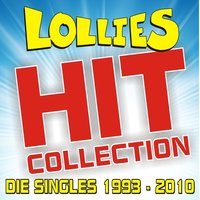 Hit-Collection! Die Singles 1993 bis 2010 — Lollies