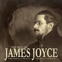 The Best of James Joyce — Emma Hignett, Siobhan McKenna, Cyril Cusack