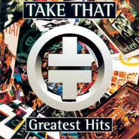 Take That Greatest Hits — Take That