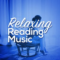 Relaxing Reading Music — Reading Music, Relajacion Del Mar, Relaxing Piano, Reading Music|Relajacion Del Mar|Relaxing Piano