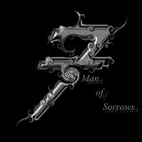 Man of Sorrows — 7