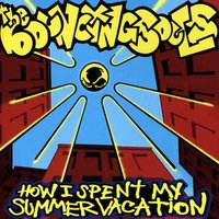 How I Spent My Summer Vacation — Bouncing Souls