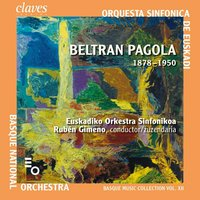 Basque Music Collection Vol. XII: Beltran de Pagola — Euskadiko Orkestra Sinfonikoa