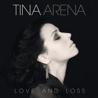 Love And Loss — Tina Arena