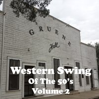 Western Swing of the 50's Vol. 2 — сборник