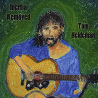 Inertia Removed — Tom Heideman
